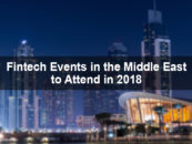 Fintech Events in the Middle East to Attend in 2018
