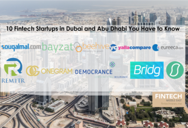 10 Fintech Startups in Dubai and Abu Dhabi You Have to Know