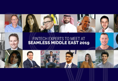20 Fintech Experts to Meet at Seamless Middle East 2019 in Dubai