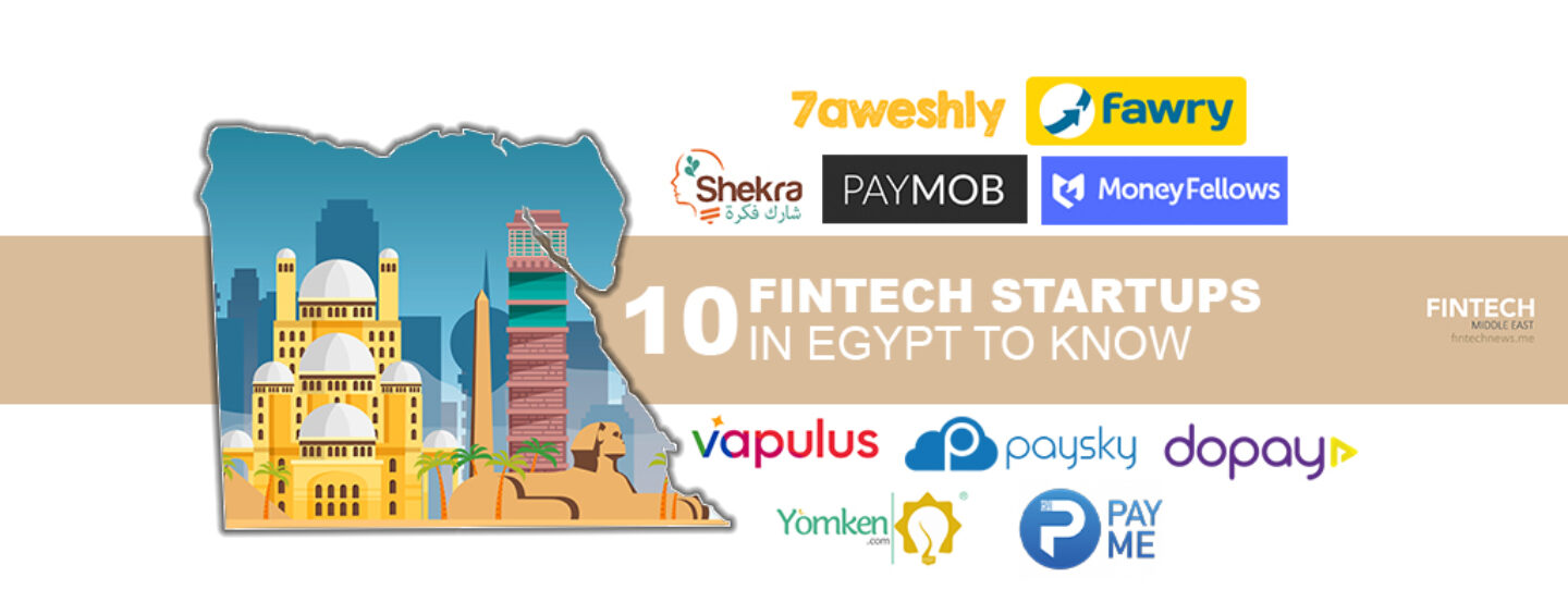 10 Top Fintech Startups in Egypt to Keep an Eye On