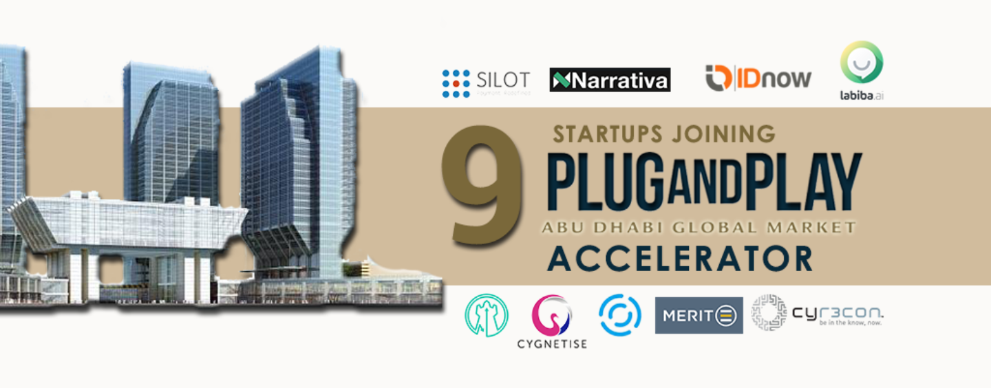 Meet The 9 Startups Joining ADGM & Plug and Play's Second Fintech Accelerator
