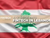 How is Lebanon's Fintech Scene Doing?