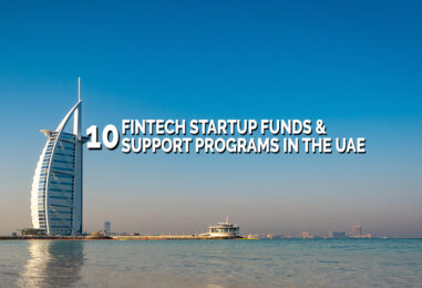 10 Fintech Startup Funds and Support Programs in the UAE