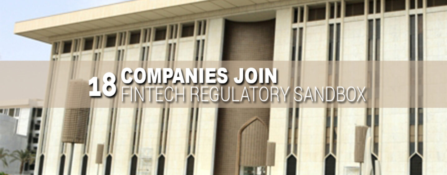 Saudi Arabia: 18 Companies Join Fintech Regulatory Sandbox