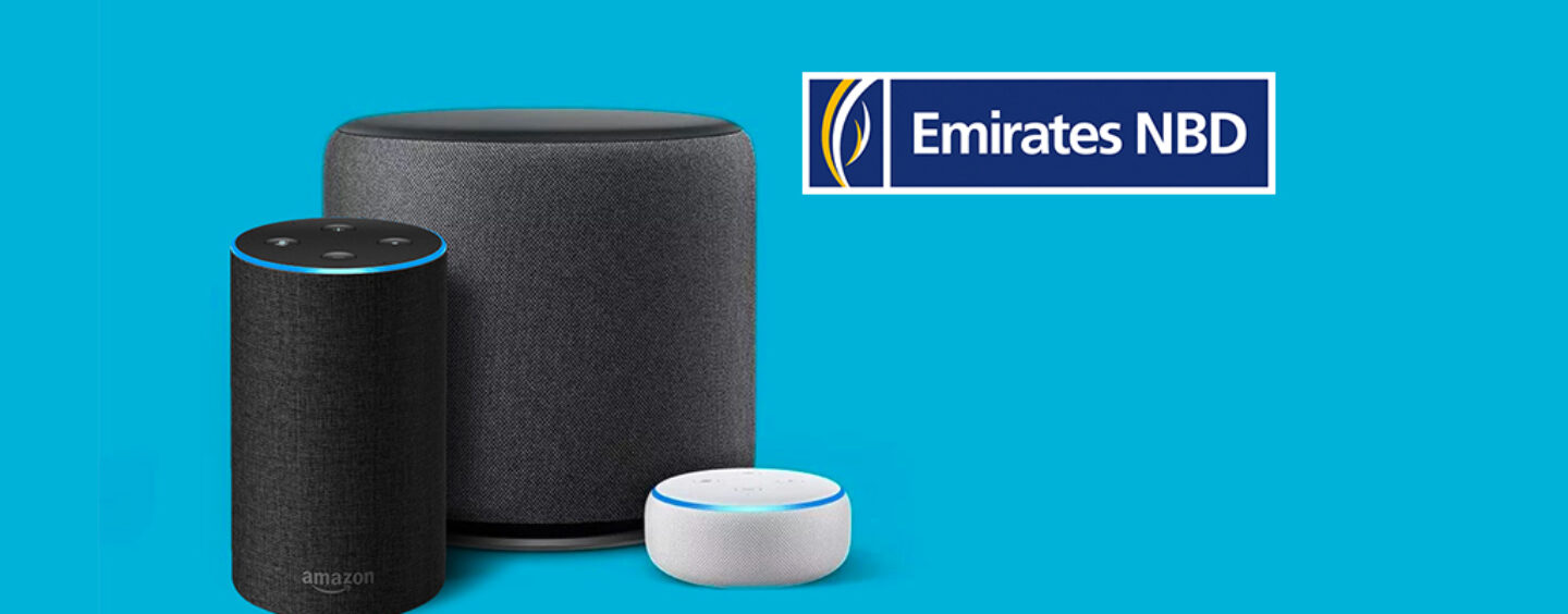 Emirates NBD to Launch Voice Banking Through Amazon Alexa