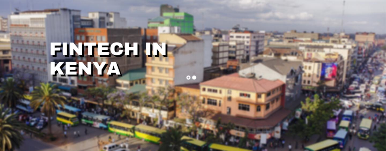 Fintech In Kenya: An Overview