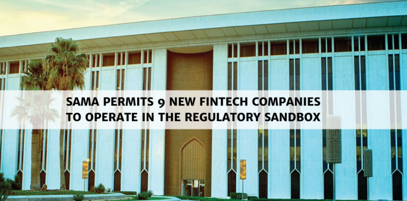 Saudi Arabia Permits New Fintech Companies to Operate in Regulatory Sandbox