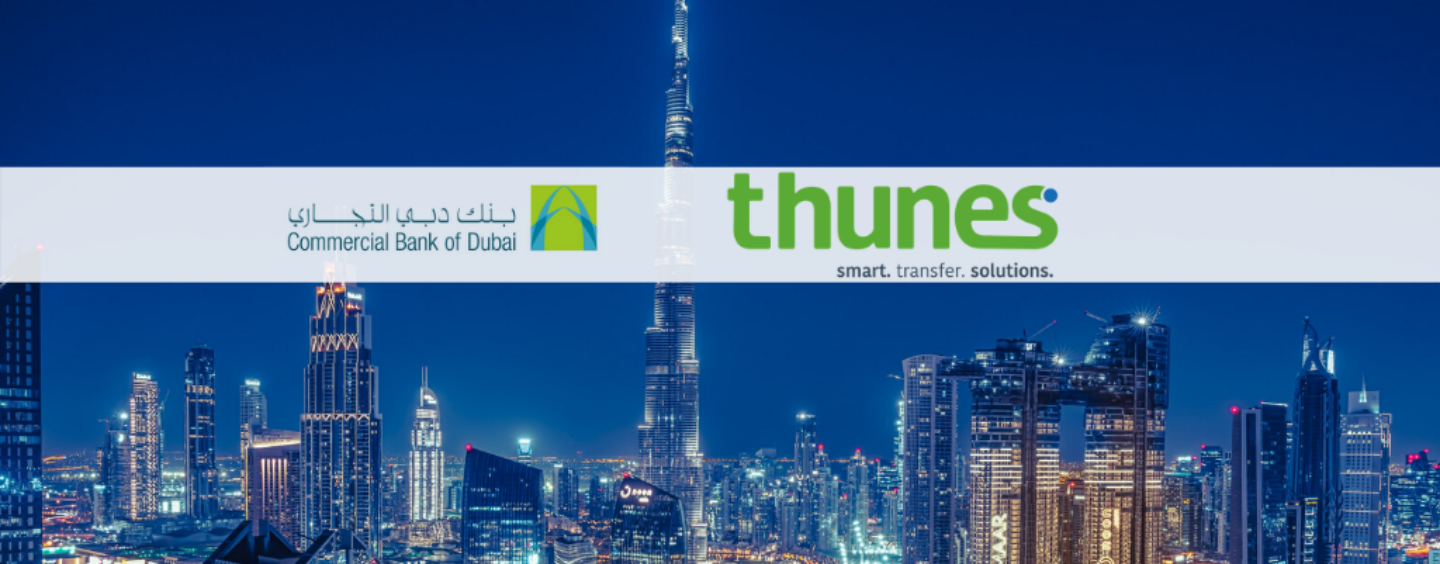 Commercial Bank of Dubai and Thunes Partner to Offer Real-Time International Remittances