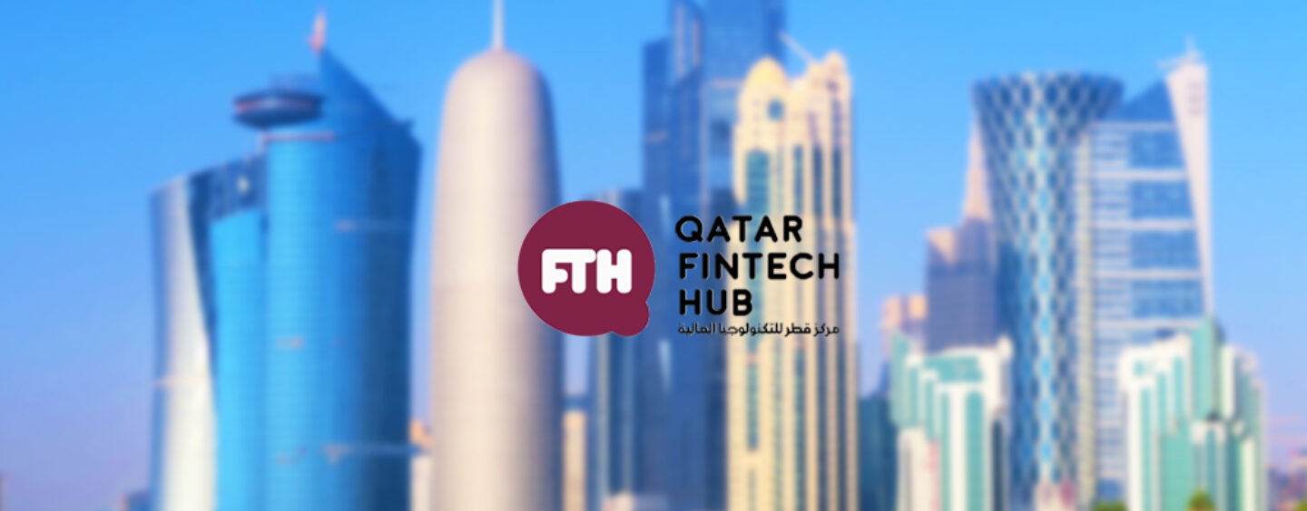 Qatar Fintech Hub's Incubator and Accelerator Announces Shortlisted Startups