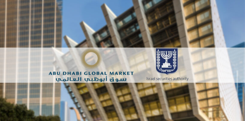 ADGM Forms Ties With Israel Securities Authority for Fintech Agreement
