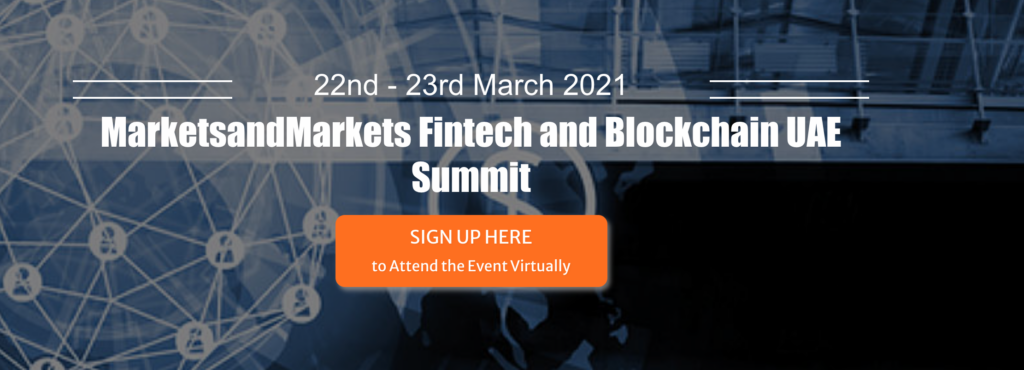 MarketsandMarkets Fintech and Blockchain UAE Summit