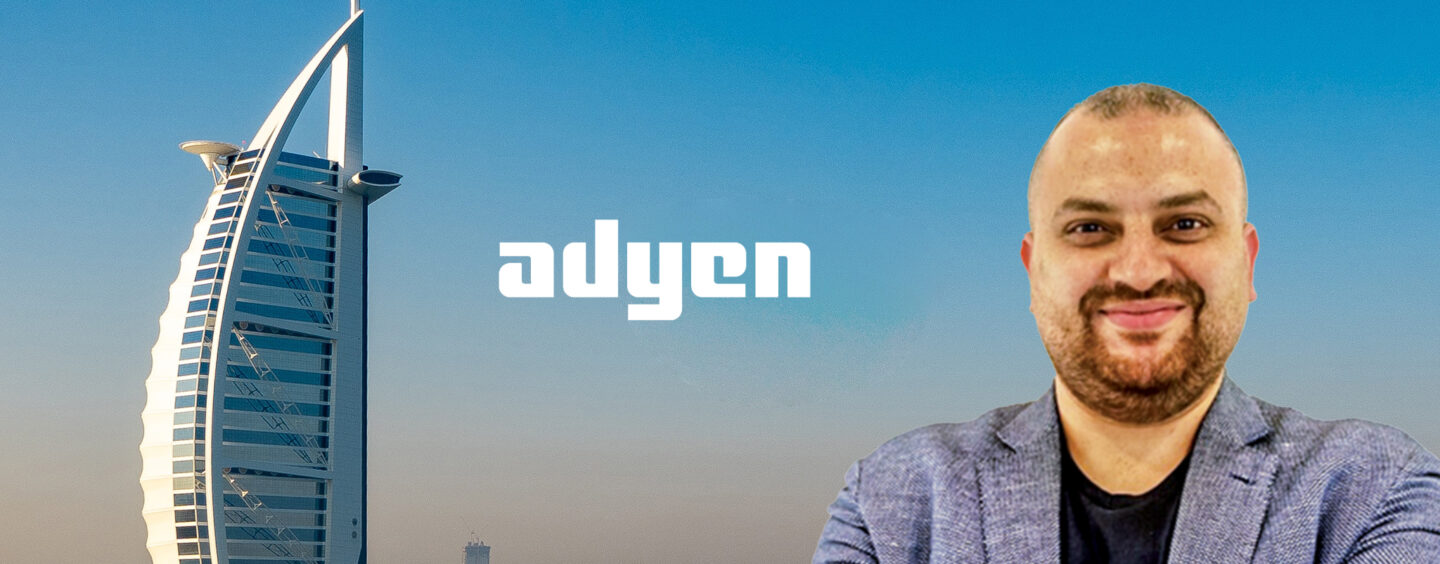 Dutch Payments Firm Adyen Strengthens Middle East Team With New Hire