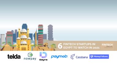 6 Fintech Startups In Egypt To Watch In 2021