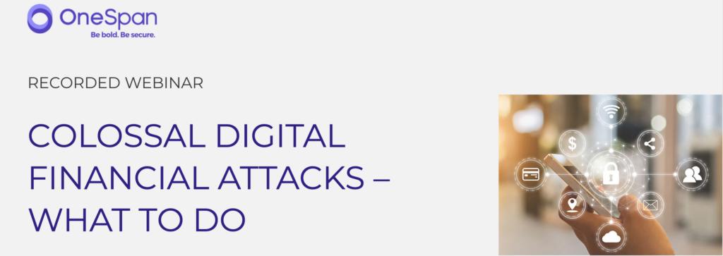 Colossial Digital financial attacks