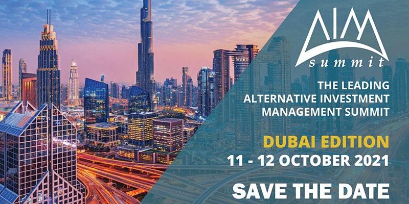 The Leading Alternative Investment Management Summit - Dubai Edition 2021